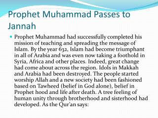 Prophet Muhammad Passes to  Jannah