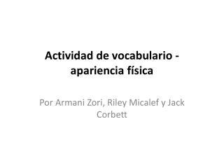 Actividad de vocabulario - apariencia f�sica
