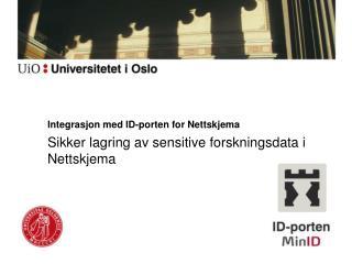 Integrasjon med ID-porten for Nettskjema