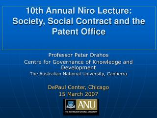 10th Annual Niro Lecture: Society, Social Contract and the Patent Office