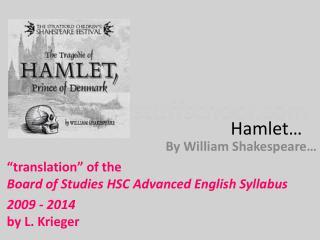Hamlet…