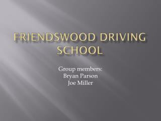 Friendswood Driving school