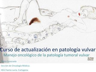 Curso de actualización en patología vulvar