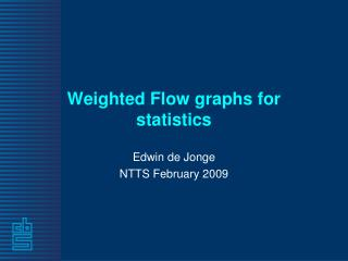 Weighted Flow graphs for statistics