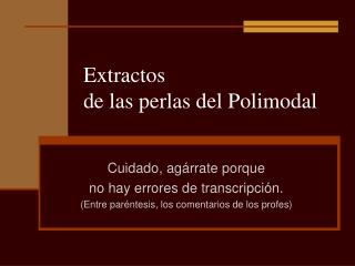 Extractos  de las perlas del Polimodal