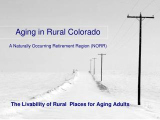The Livability of Rural  Places for Aging Adults