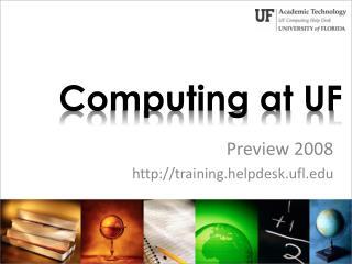 Computing at UF