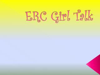 ERC Girl Talk