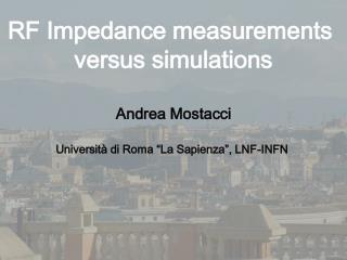 RF Impedance measurements  versus simulations