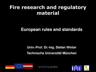 Fire research and regulatory material
