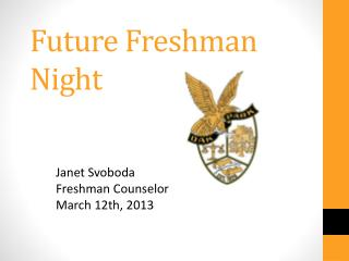 Future Freshman Night