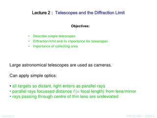 Lecture 2 :   Telescopes and the Diffraction Limit