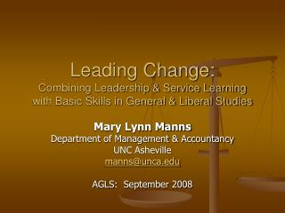 Mary Lynn Manns Department of Management & Accountancy UNC Asheville manns@unca
