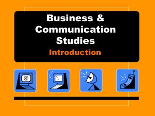Business & Communication Studies