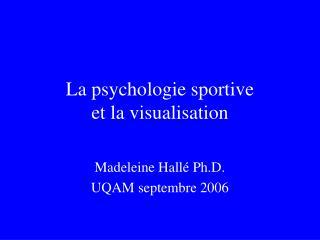 La psychologie sportive  et la visualisation