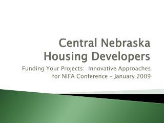 Central Nebraska Housing Developers