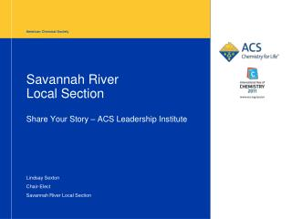 Savannah River  Local Section Share Your Story – ACS Leadership Institute