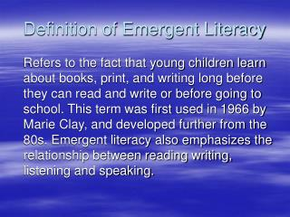 Definition of Emergent Literacy