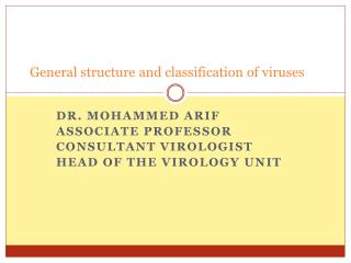 General structure and classification of viruses