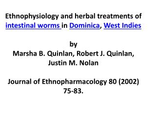 Ethnophysiology  and herbal treatments of  intestinal worms  in  Dominica ,  West Indies  by