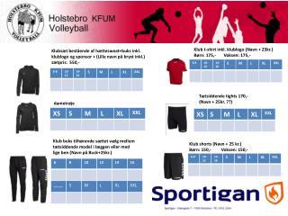 Klubsæt bestående af  hættesweat+buks  inkl. klublogo og sponsor + (Lille navn på bryst inkl.)