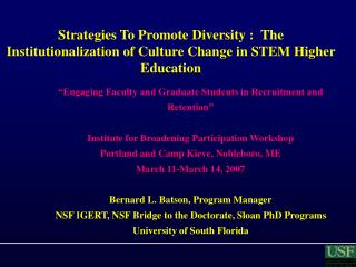 """Engaging Faculty and Graduate Students in Recruitment and Retention"""