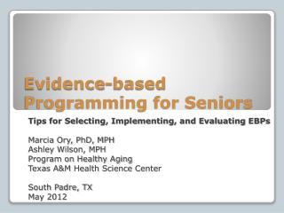Evidence-based Programming for Seniors
