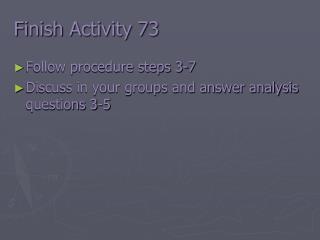 Finish Activity 73
