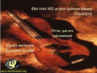 ERA UNA VEZ un gran violinista llamado PAGANINI
