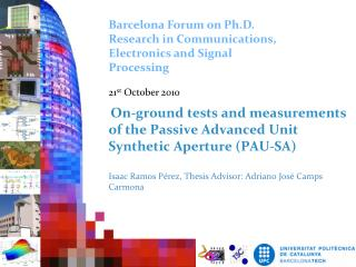 Barcelona Forum on Ph.D. Research in Communications, Electronics and Signal Processing