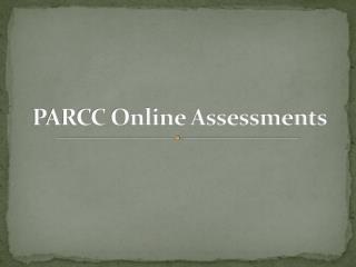 PARCC Online Assessments