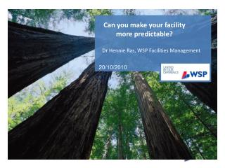 Can you make your facility more predictable?
