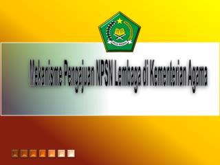 Mekanisme Pengajuan NPSN Lembaga di Kementerian Agama