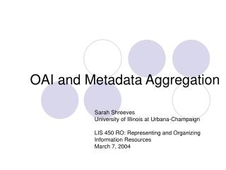 OAI and Metadata Aggregation