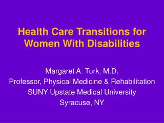 Health Care Transitions for Women With Disabilities