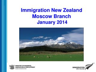 Immigration New Zealand Moscow Branch  January 2014
