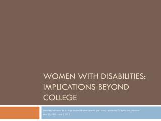Women with  Disabilities: Implications Beyond College