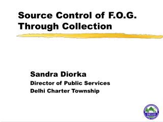 Source Control of F.O.G. Through Collection