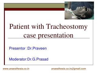 Patient with Tracheostomy case presentation
