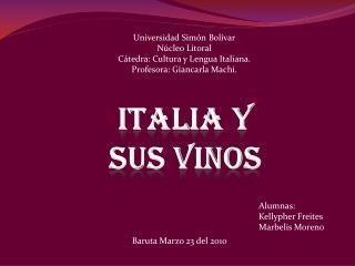 Universidad Simón Bolívar Núcleo Litoral Cátedra:  Cultura y Lengua Italiana.
