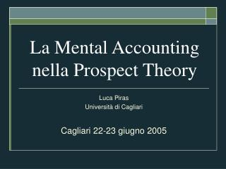 La Mental Accounting nella Prospect Theory
