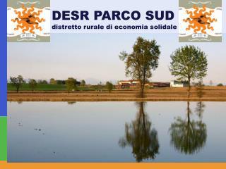 DESR PARCO SUD  distretto rurale di economia solidale