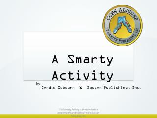 A Smarty  Activity