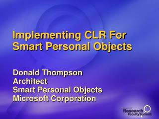 Implementing CLR For Smart Personal Objects