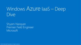 Windows  Azure  IaaS � Deep Dive