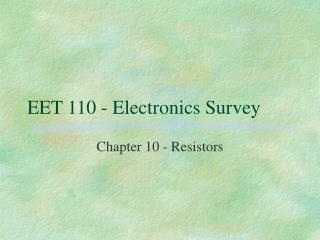 EET 110 - Electronics Survey