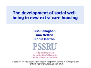 The development of social well-being in new extra care housing