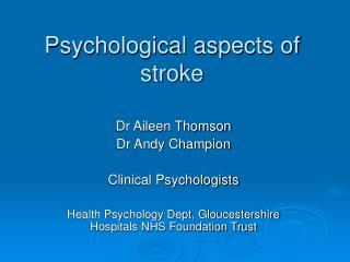 Psychological aspects of stroke