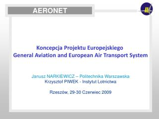 Koncepcja Projektu Europejskiego  General Aviation and European Air Transport System