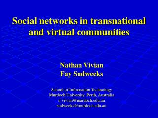 Social networks in transnational and virtual communities